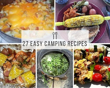 27 Easy Camping Recipes