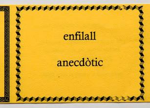 Photo: inici de l'enfilall anecdòtic