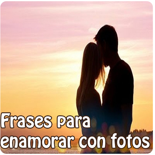 Frases Para Enamorar Y Fotos Apps On Google Play
