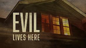 Evil Lives Here thumbnail