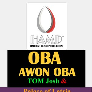 Cover Art for song Oba awon oba || Prodby@ademolami42 || HaMP2017