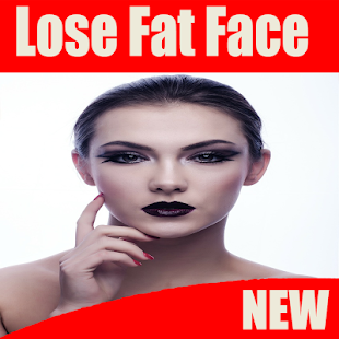 How To Lose Face Fat Apps On Google Play