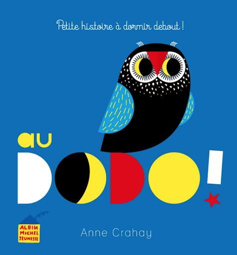 Au dodo! Anne Crahay - Albin Michel Jeunesse - Blog Livre Jeunesse