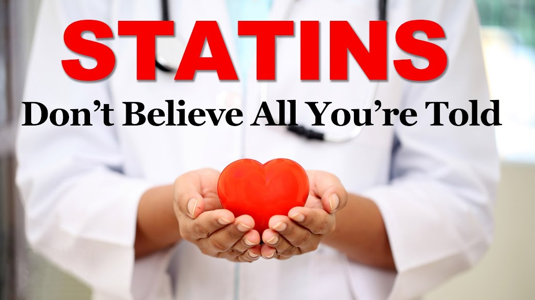 You don't need statin drugs. Here is why
