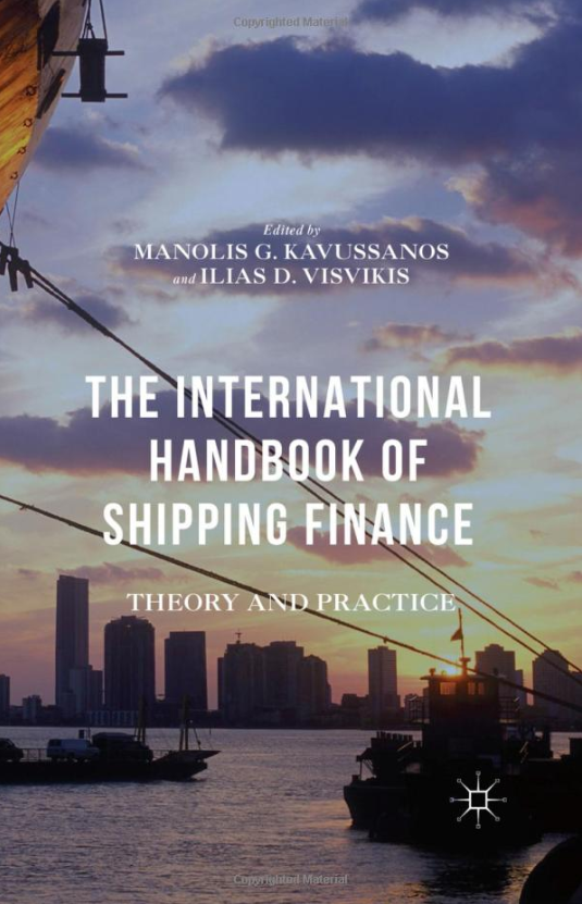 The International Handbook of Shipping Finance: Theory and Practice by Manolis G. Kavussanos & Ilias D. Visvikis, ForexTrend