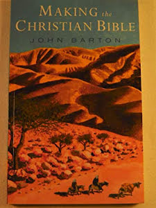 MAKING THE CHRISTIAN BIBLE