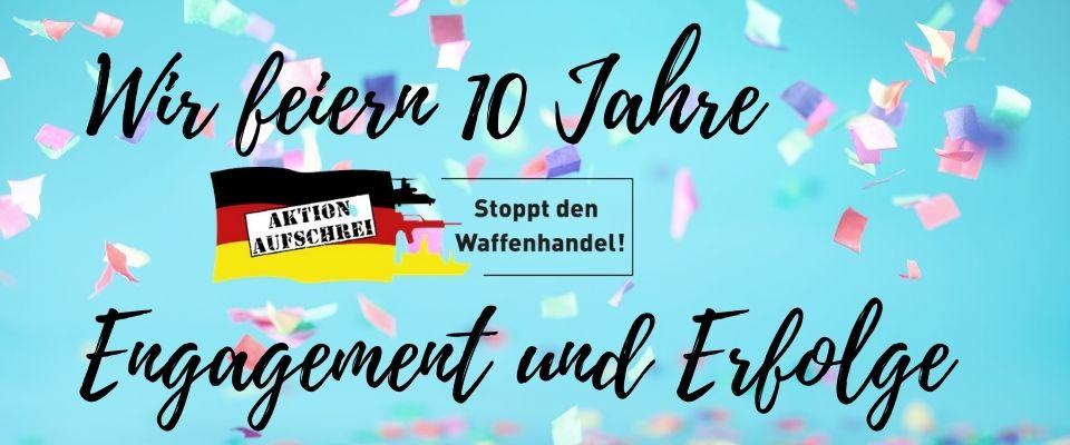10 Jahre Aktion Aufschrei - Stoppt den Waffenhandel!