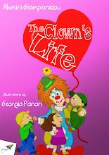 Photo: The Clown's Life, Alkmini Giampanidou, Illustrations: Georgia Panori, Translation from Greek: Maria Boletsi, Saita publications, August 2014, ISBN: 978-618-5040-89-5 Download it for free at: www.saitabooks.eu/2014/08/ebook.110.html