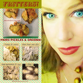 Fritters!! Fried Batter coating Pickles and Onions!