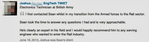 """Photo: Recommendation for Sean Durrant from Joshua an Electronics Technician with the British Army  Joshua had a number of questions and needed some advice on getting a job in the Rail sector.  Joshua said – """"I first contacted Sean whilst in my transition from the Armed Forces to the Rail sector.  Sean took time to answer any questions I had and is very approachable.  He's clearly an expert in his field and I would happily recommend him to any serving engineer who wanted to enter the Rail industry""""  Ex Military Engineers – Watch this http://goo.gl/DrDAvf"""
