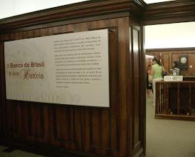 """Photo: Outra bela exposição, """"O Banco do Brasil e sua história""""."""