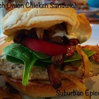 French Onion Chicken Sandwich