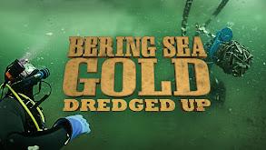 Bering Sea Gold: Dredged Up thumbnail