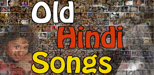 Old Hindi Songs - Apps on Google Play