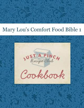 Mary Lou's Comfort Food Bible 1
