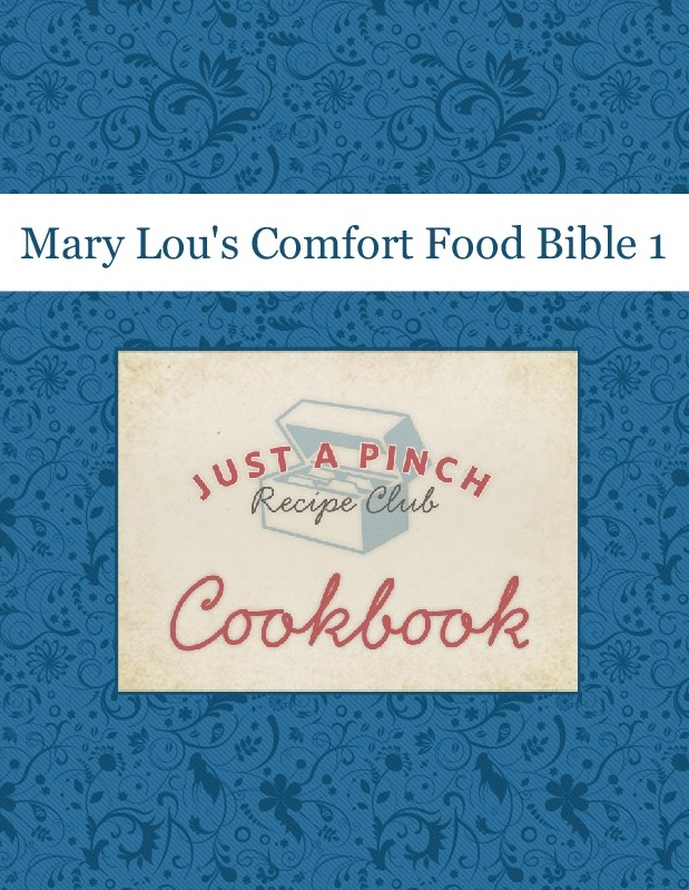 Mary Lou's Comfort Food Bible 1
