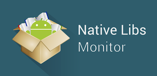 Native Libs Monitor - Apps on Google Play
