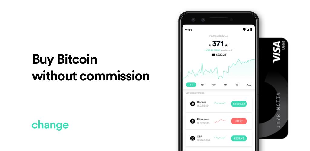 Change Invest: Buy & Sell Bitcoin Commission-free 10.8.67 Apk ...