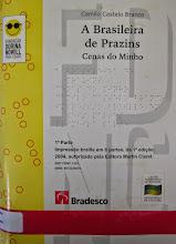 Photo: A Brasileira de Prazins - Cenas do Minho Castelo Branco, Camilo  Localização: F C345b  Edição Braille