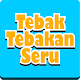 Download Tebak Tebakan Seru For PC Windows and Mac