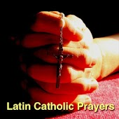 Latin Catholic Prayers