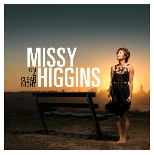 On A Clear Night [Australian Version] - Missy Higgins