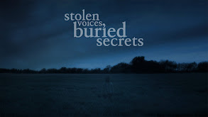 Stolen Voices, Buried Secrets thumbnail