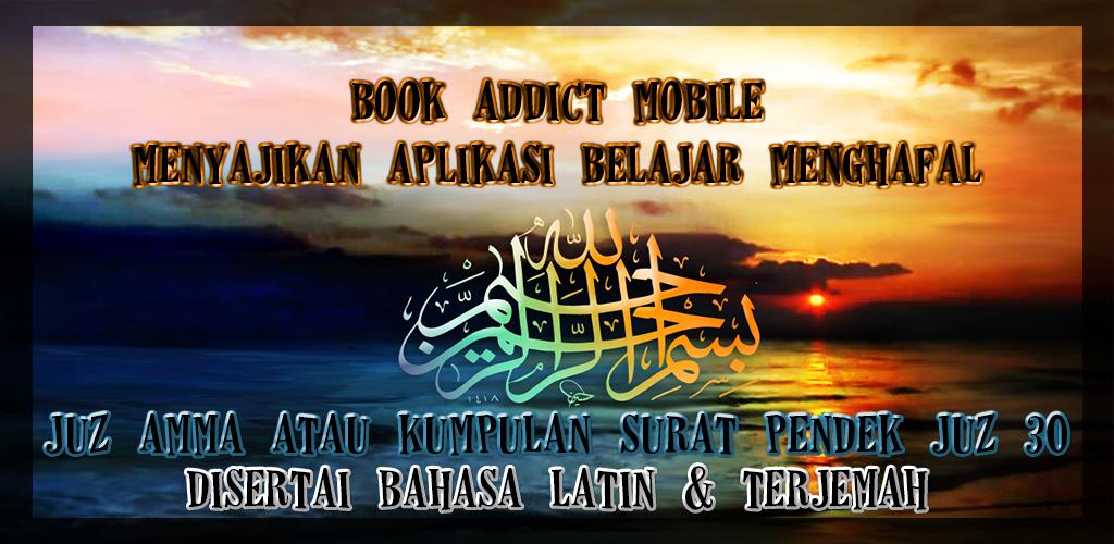 Download Surat Pendek Juz Amma Bahasa Indonesia Apk Latest