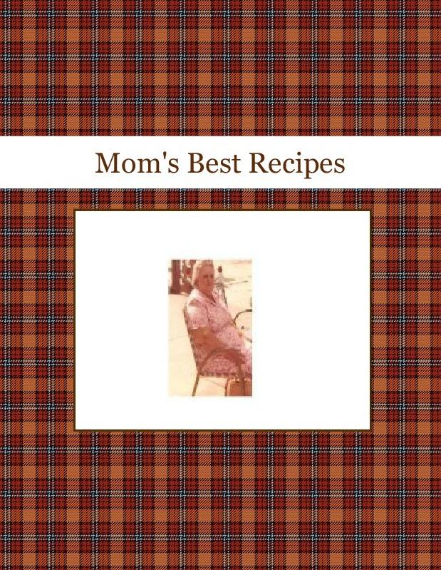 Mom's Best Recipes