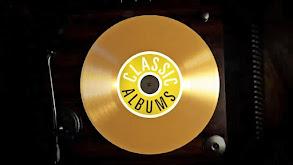 Classic Albums thumbnail