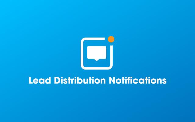Lead Distribution Notifications