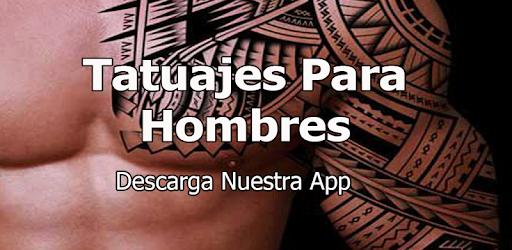 Mejores Tatuajes Para Hombres Aplicaciones En Google Play