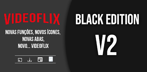 Videoflix V2 - Filmes (Black Edition) - Apps on Google Play