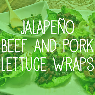 Jalapeño Beef and Pork Lettuce Wraps