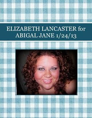 ELIZABETH LANCASTER  for ABIGAL JANE 1/24/13