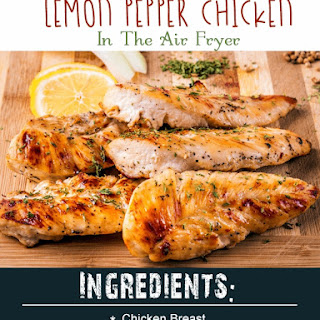 Whole30 Lemon Pepper Chicken In The Air Fryer.