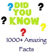 Amazing 1000+ Science Facts