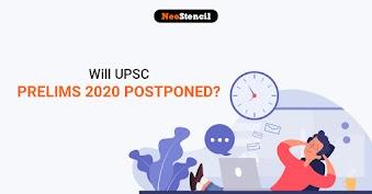 Will UPSC Prelims 2020 Postpone? Read to Know
