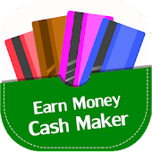 Earn Money : FREE Cash Maker