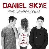 All I Want (feat. Cameron Dallas)