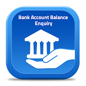 Bank Account Balance Enquiry