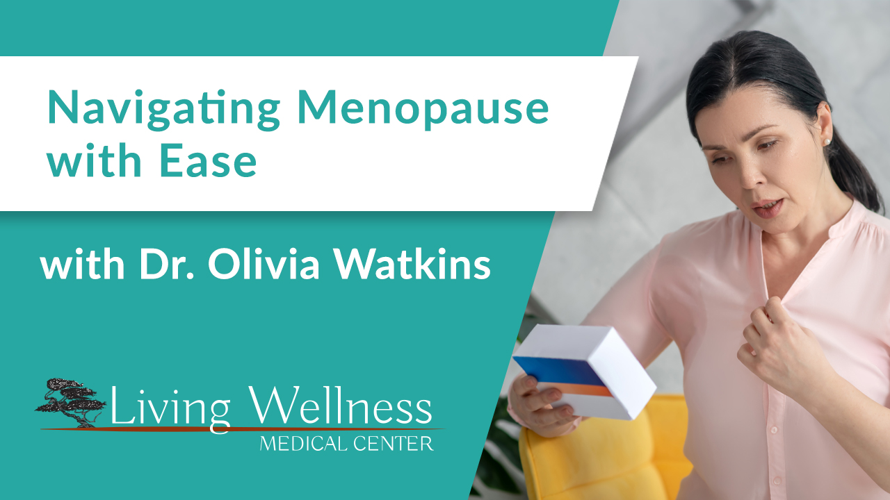 Navigating Menopause with Ease