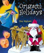 Photo: Origami Holidays Nguyen, Duy Paperback: 96 pages Sterling Publications (August 2003) ISBN 1402708106 or Hardcover: 96 pages 10.24 x 8.54 (inches) Sterling Publications (October 2002) ISBN 0806978872