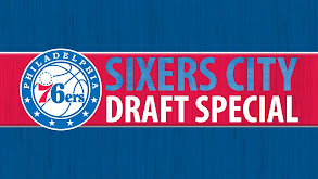 Sixers City Draft Special thumbnail