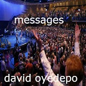 David Oyedepo Messages