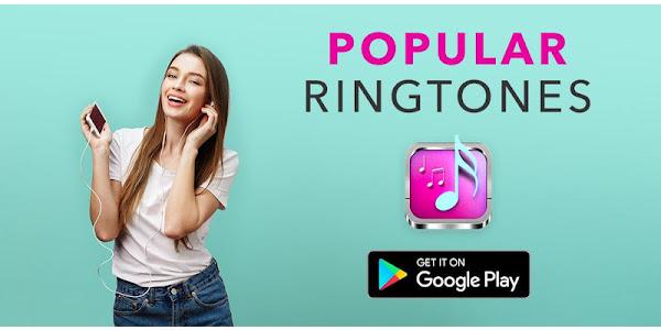 Popular Ringtones - Apps on Google Play