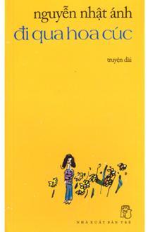 sach di qua hoa cuu Những quyển sách hay nhất của Nguyễn Nhật Ánh