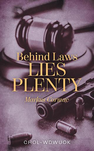 Behind Laws Lies Plenty