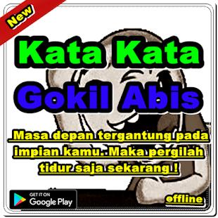 Kata Kata Gokil Abis For Pc Windows 7 8 10 Mac Free