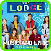The Lodge Theme Song + Lyric